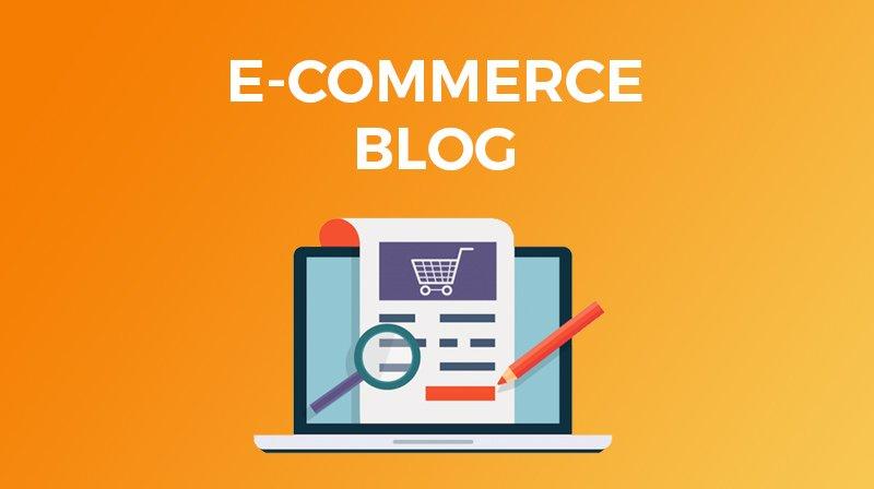 Hai un Blog nel tuo e-commerce? Scopri se ti sta aiutando a vendere!